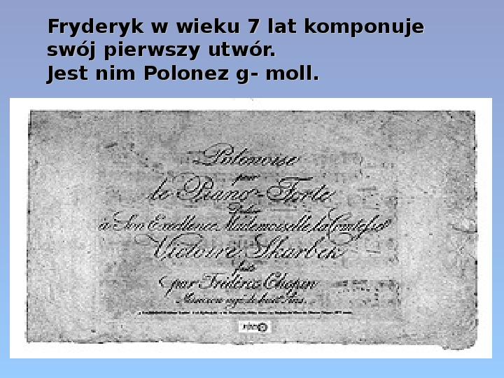 Fryderyk Chopin - największy polski kompozytor - Slajd 8