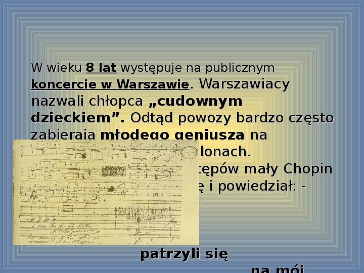 Fryderyk Chopin - największy polski kompozytor - Slajd 9