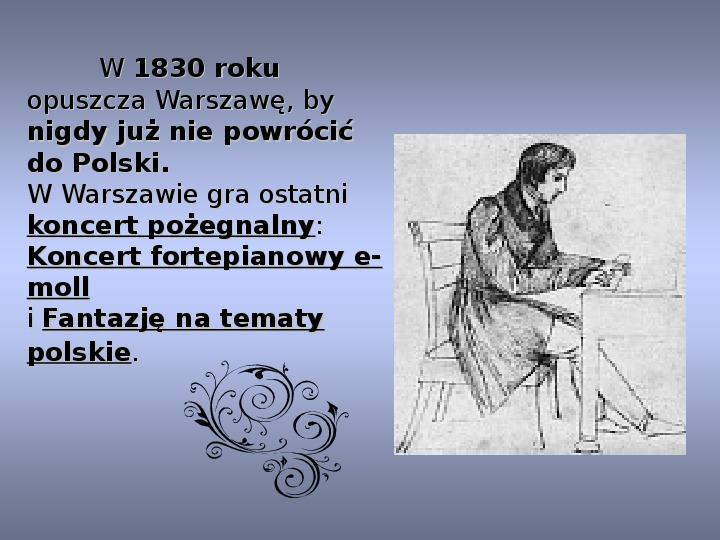 Fryderyk Chopin - największy polski kompozytor - Slajd 19