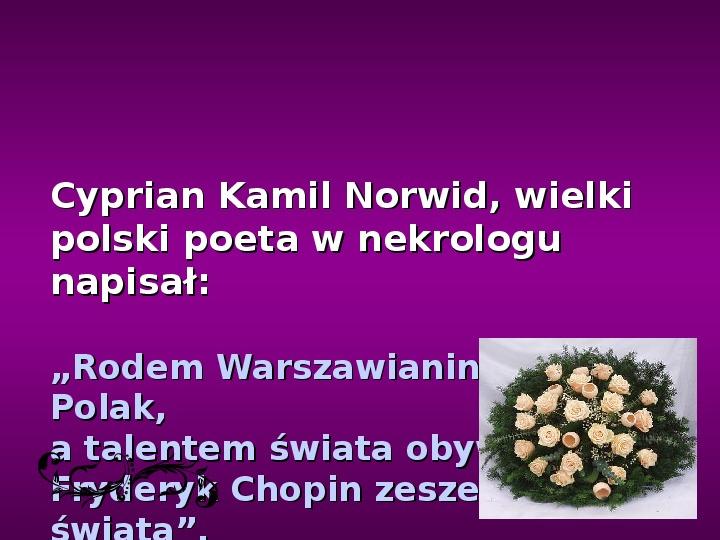 Fryderyk Chopin - największy polski kompozytor - Slajd 29