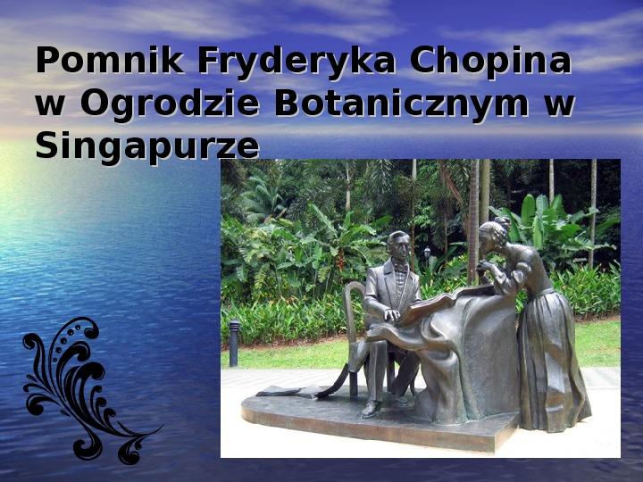 Fryderyk Chopin - największy polski kompozytor - Slajd 31