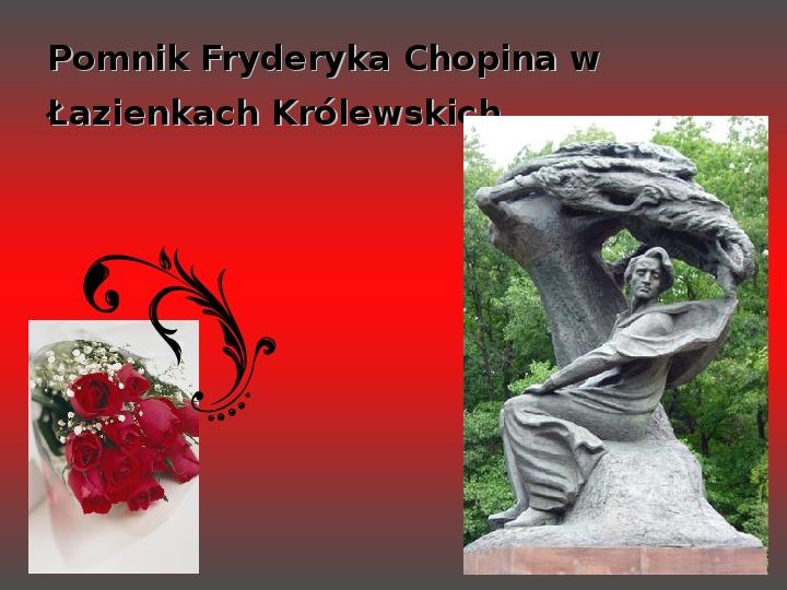 Fryderyk Chopin - największy polski kompozytor - Slajd 32