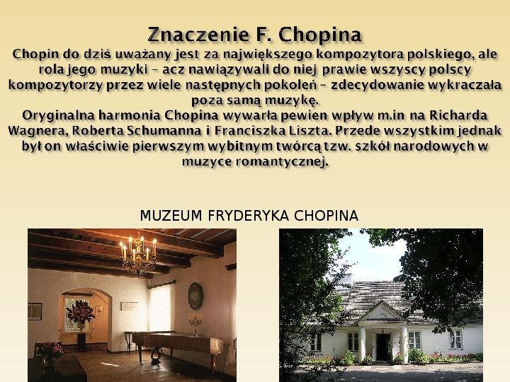 Śladami Fryderyka Chopina - Slajd 20