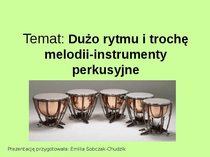 Instrumenty perkusyjne - Slajd 1