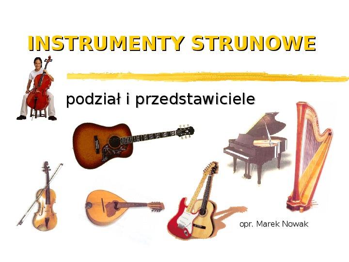 Instrumenty strunowe - Slajd 1