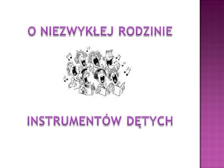 Instrumenty dęta - Slajd 1