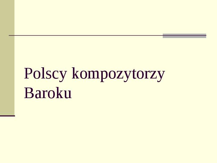 Kompozytorzy epoki Baroku - Slajd 9