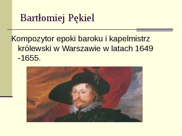 Kompozytorzy epoki Baroku - Slajd 12