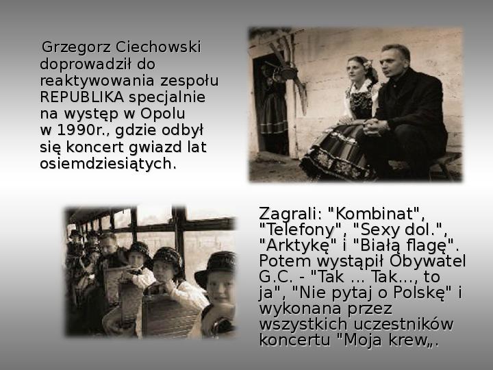 Grzegorz Ciechanowski - Slajd 9