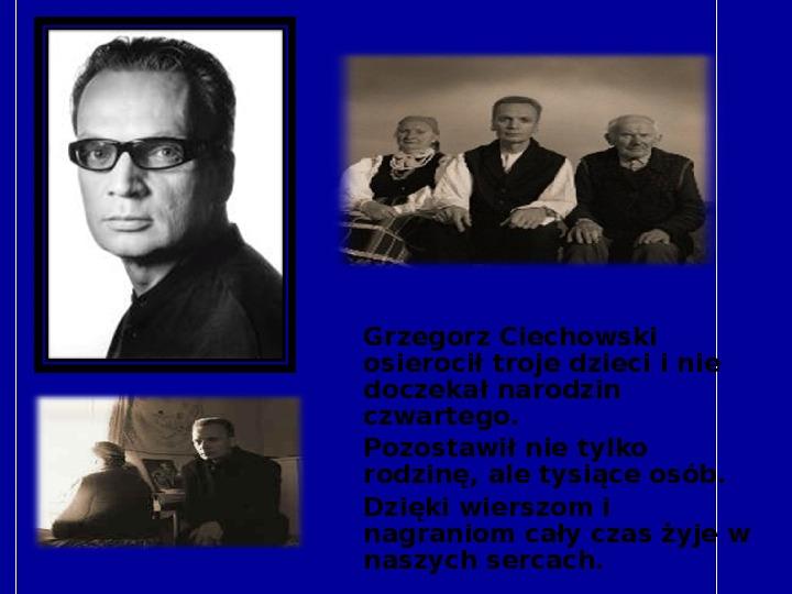 Grzegorz Ciechanowski - Slajd 11