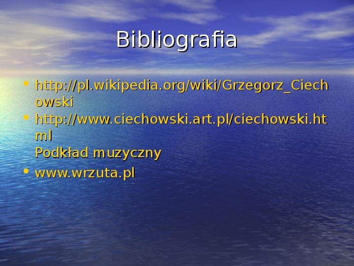 Grzegorz Ciechanowski - Slajd 12
