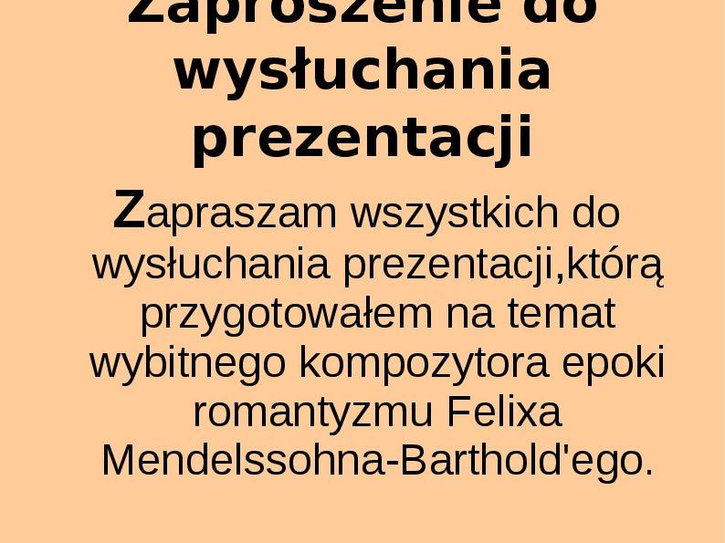 Felix Mendelssohn - Slajd 1