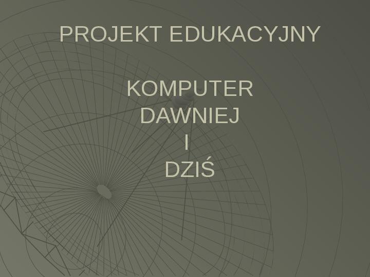 Historia komputera - Slajd 1