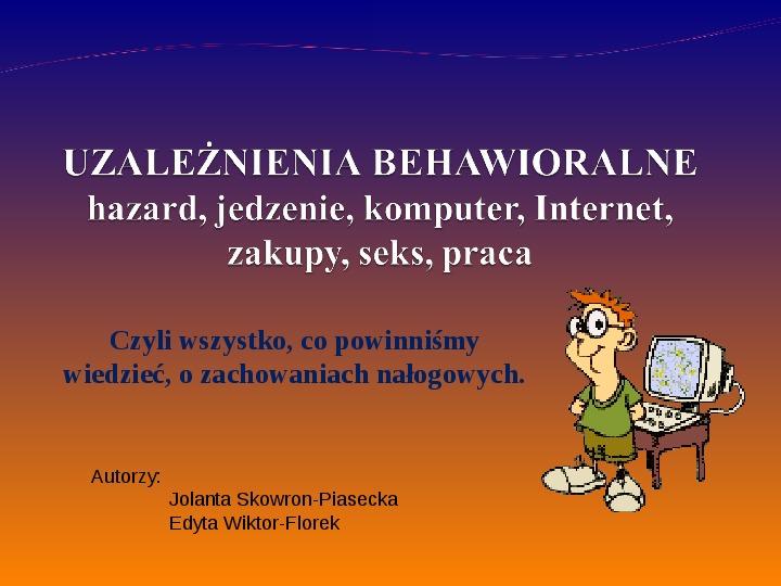 KOMPUTERY, INTERNET KORZYŚCI I ZAGROŻENIA - Slajd 1