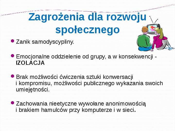 KOMPUTERY, INTERNET KORZYŚCI I ZAGROŻENIA - Slajd 14