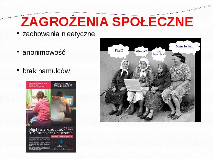 KOMPUTERY, INTERNET KORZYŚCI I ZAGROŻENIA - Slajd 15