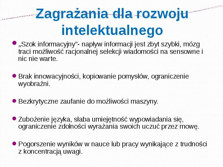 KOMPUTERY, INTERNET KORZYŚCI I ZAGROŻENIA - Slajd 17