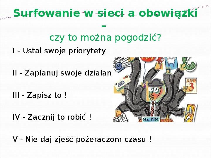 KOMPUTERY, INTERNET KORZYŚCI I ZAGROŻENIA - Slajd 20
