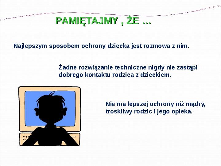 KOMPUTERY, INTERNET KORZYŚCI I ZAGROŻENIA - Slajd 33