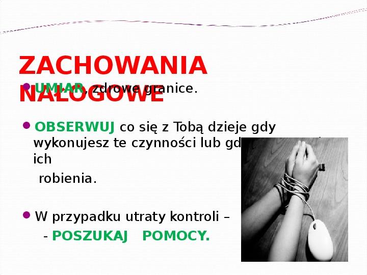 KOMPUTERY, INTERNET KORZYŚCI I ZAGROŻENIA - Slajd 41