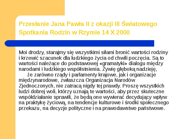 JAN PAWEŁ II - Slajd 14