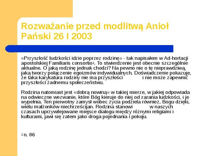 JAN PAWEŁ II - Slajd 18