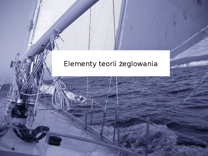Elementy teorii żeglowania - Slajd 1