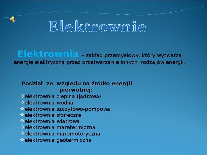 Rodzaje elektrowni - Slajd 1