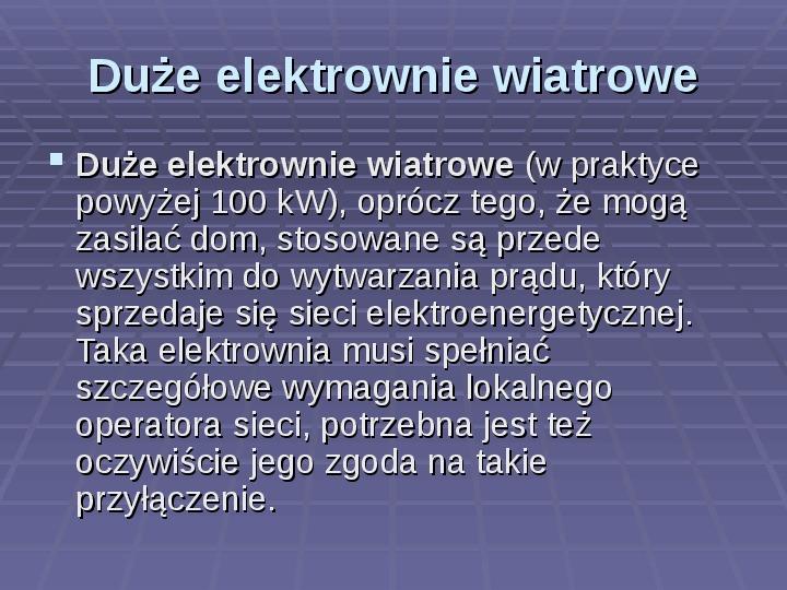Jak działa elektrownia wiatrowa? Jak zbudować model wiatraka? - Slajd 8