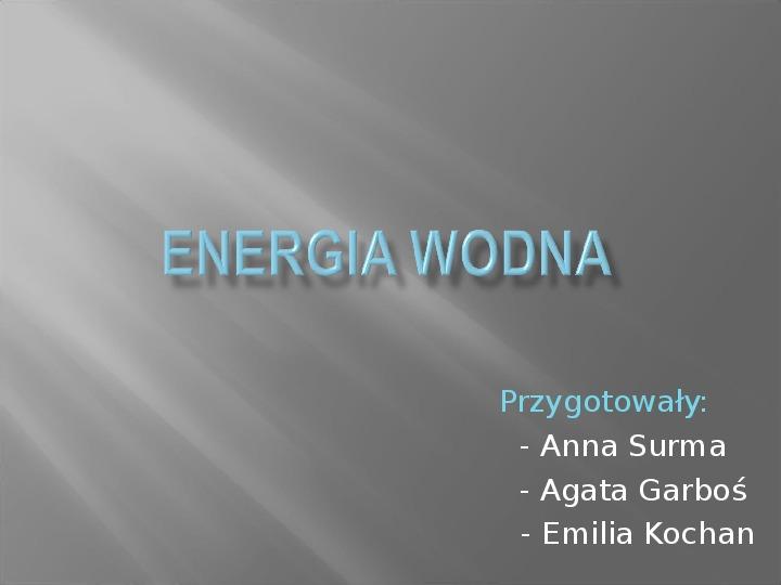 Energia wodna - Slajd 1