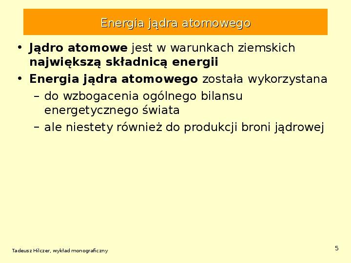 Energetyka jądrowa - Slajd 4