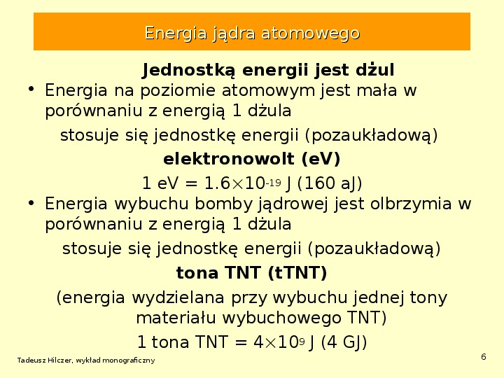 Energetyka jądrowa - Slajd 5