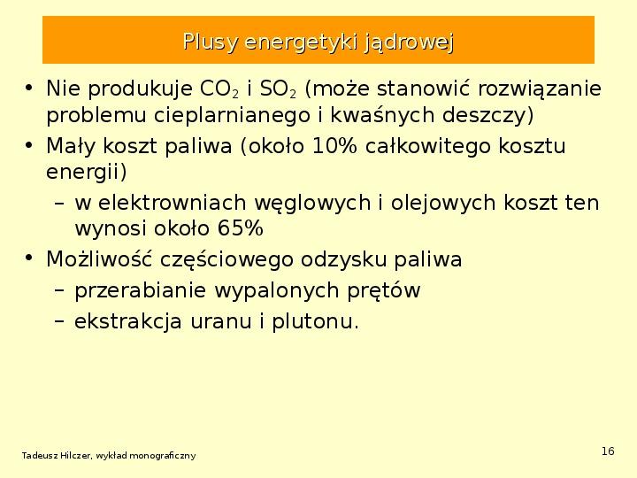 Energetyka jądrowa - Slajd 15