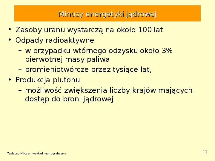 Energetyka jądrowa - Slajd 16