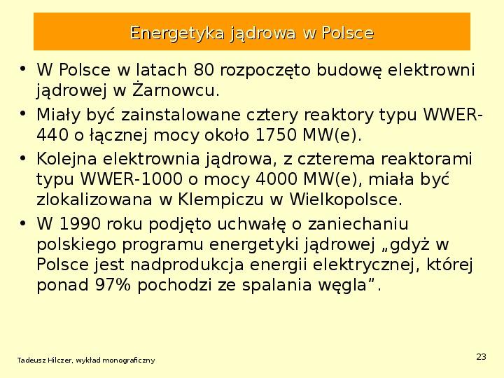 Energetyka jądrowa - Slajd 22