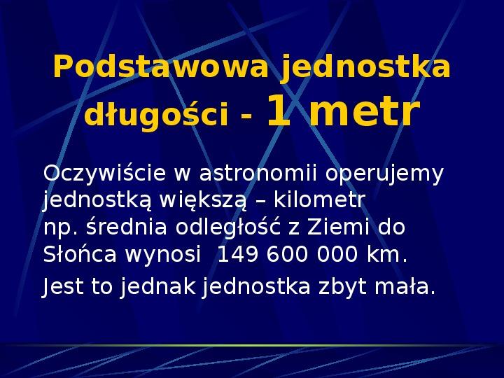 Podstawowe jednostki długości w astronomii - Slajd 2