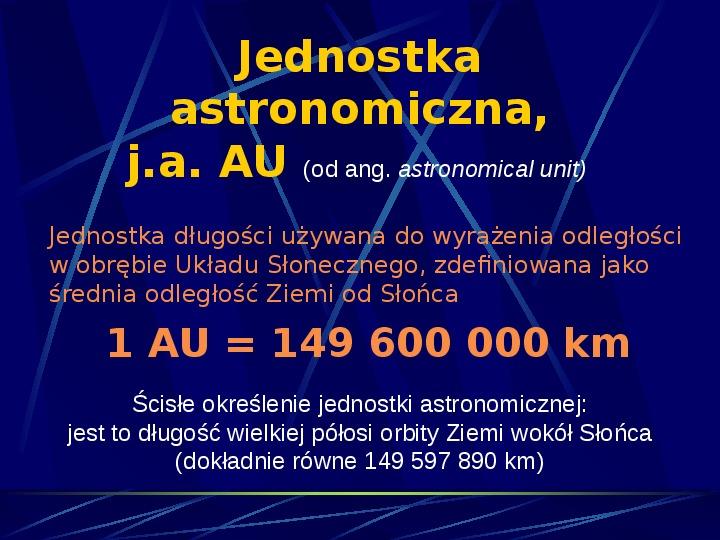 Podstawowe jednostki długości w astronomii - Slajd 3