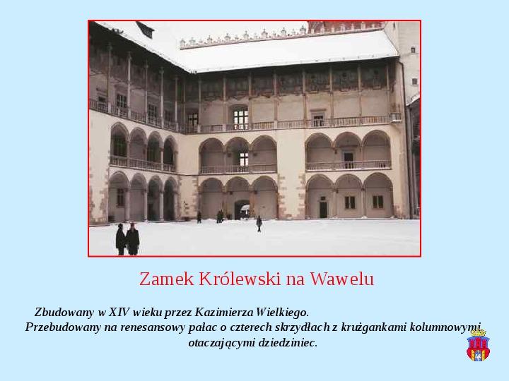 Zabytki Krakowa - Slajd 11