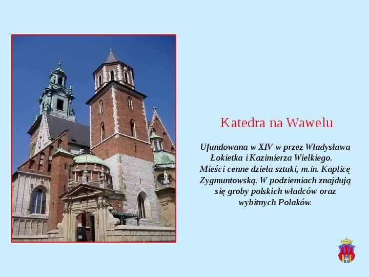 Zabytki Krakowa - Slajd 12