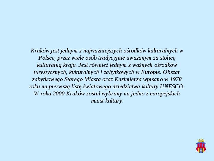 Zabytki Krakowa - Slajd 19