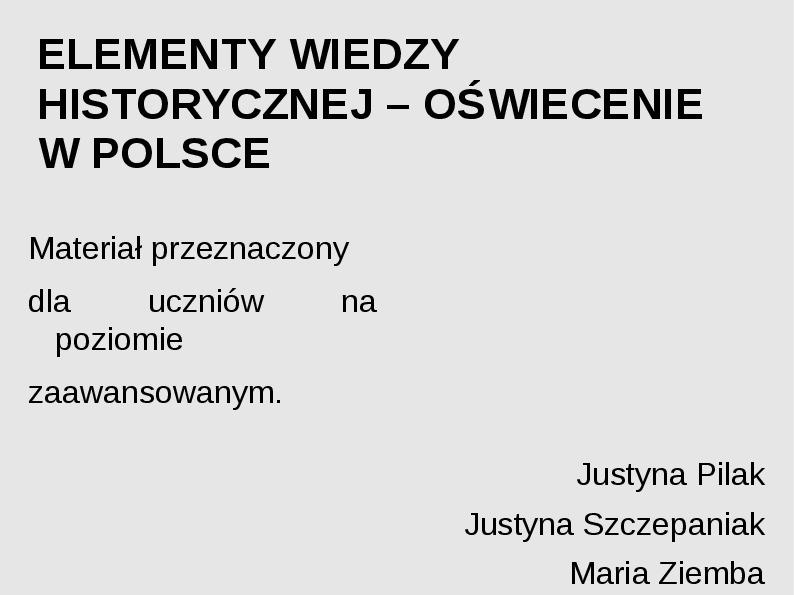 Elementy wiedzy historycznej - Oświecenie w Polsce. - Slajd 1