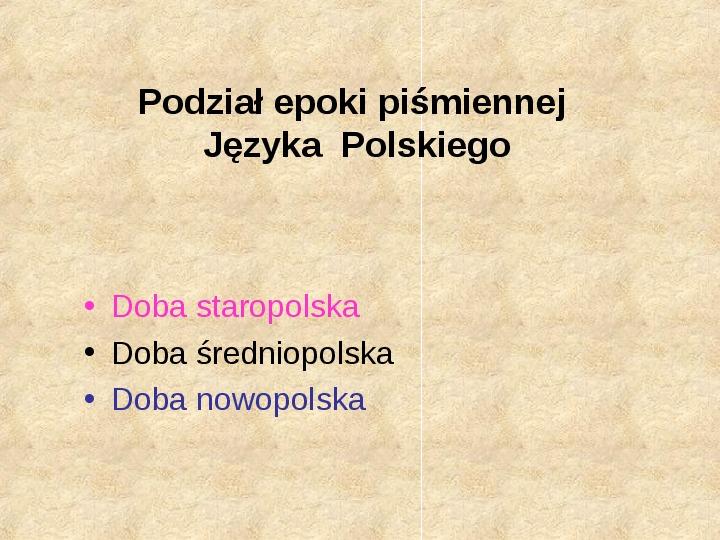 Historia Języka Polskiego - Slajd 3