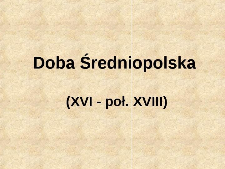Historia Języka Polskiego - Slajd 16