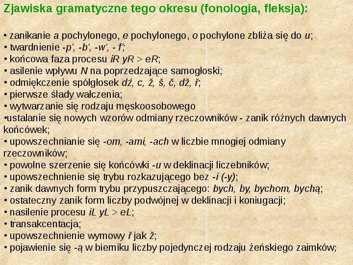 Historia Języka Polskiego - Slajd 20