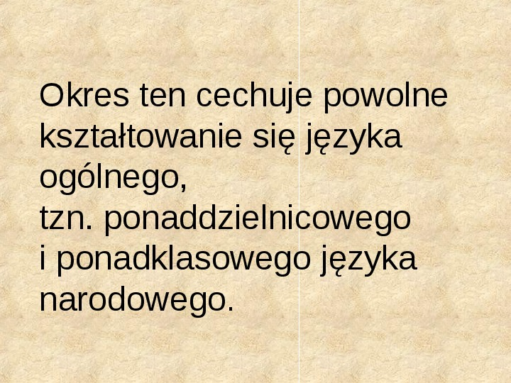 Historia Języka Polskiego - Slajd 32