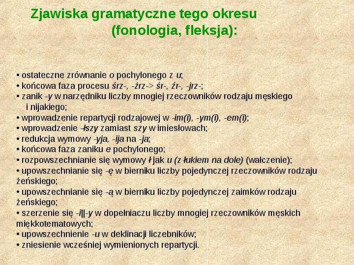 Historia Języka Polskiego - Slajd 46