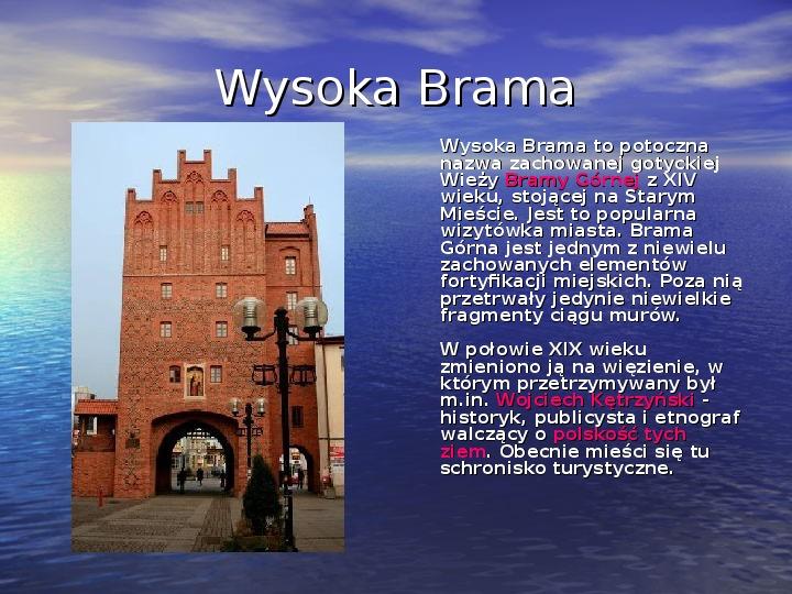 Zabytki Olsztyna - Slajd 7