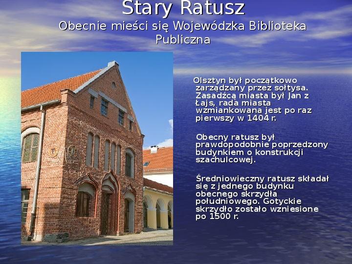Zabytki Olsztyna - Slajd 9