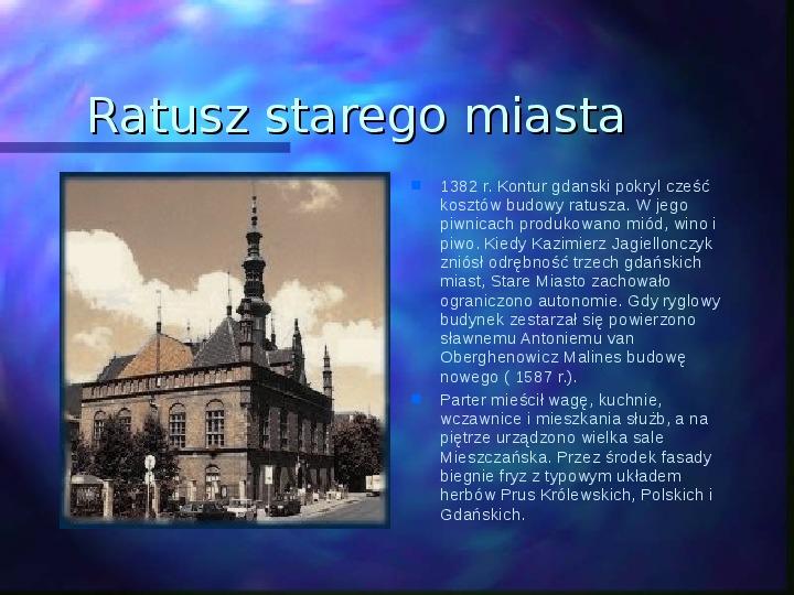 Gdańsk piękne miasto - Slajd 7