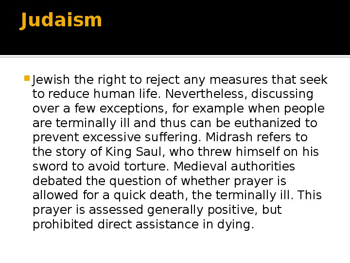 is euthanasia as a way of This article introduces the debate around euthanasia should human beings have the right to decide on issues of life and death.